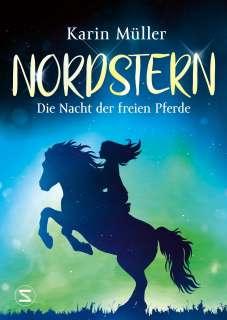 Nordstern - Die Nacht der freien Pferde Cover