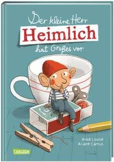 Der kleine Herr Heimlich hat Grosses vor Cover