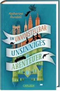 Ein unvorstellbar unsinniges Abenteuer Cover