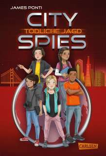 Tödliche Jagd (City Spies 2) Cover