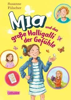 Mia und das grosse Halligalli der Gefühle Cover
