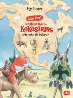 Der kleine Drache Kokosnuss erforscht die Indianer Cover