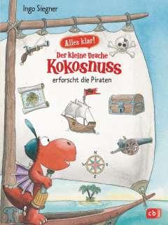 Der kleine Drache Kokosnuss erforscht die Piraten Cover