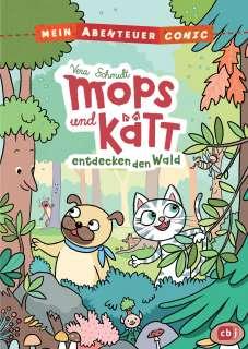 Mops und Kätt entdecken den Wald Cover