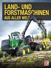 Land- und Forstmaschinen aus aller Welt Cover
