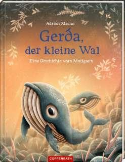 Gerda, der kleine Wal - eine Geschichte vom Mutigsein Cover
