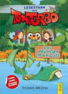 Tom Turbo - Das Ungeheuer im Waldsee Cover