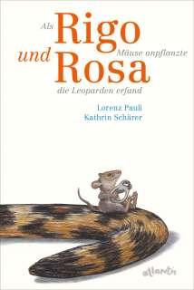 Als Rigo Mäuse anpflanzte und Rosa die Leoparden erfand Cover