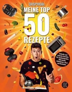 CrispyRobs Meine Top 50 Rezepte Cover