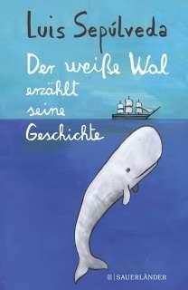 Der weisse Wal erzählt seine Geschichte Cover