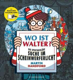 Wo ist Walter? Die spektakuläre Suche im Scheinwerferlicht Cover