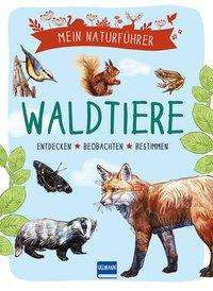 Mein Naturführer: Waldtiere Cover