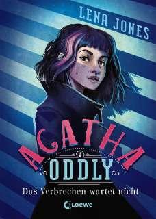 Agatha Oddly - Das Verbrechen wartet nicht Cover