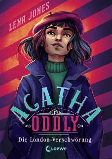 Agatha Oddly - Die London-Verschwörung Cover