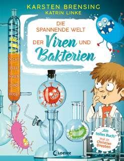 Die spannende Welt der Viren und Bakterien Cover
