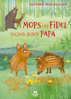 Mops und Fidel suchen ihren Papa Cover
