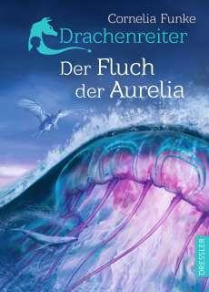 Drachenreiter 3. Der Fluch der Aurelia Cover