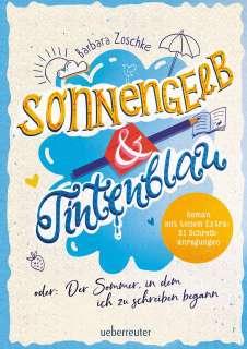 Sonnengelb und Tintenblau oder: Der Sommer, in dem ich zu schreiben begann Cover