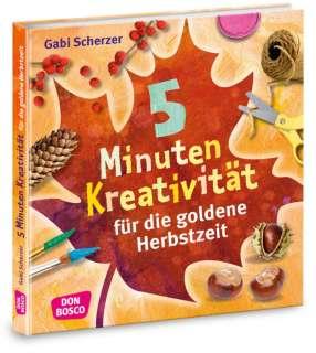 5 Minuten Kreativität für die goldene Herbstzeit Cover