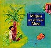 Mirjam und der kleine Mose Cover
