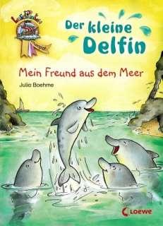 Der kleine Delfin - mein Freund aus dem Meer Cover