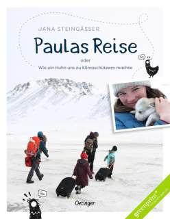 Paulas Reise oder wie ein Huhn uns zu Klimaschützern machte Cover