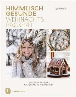 Himmlisch gesunde Weihnachtsbäckerei Cover