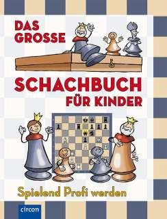 Das grosse Schachbuch für Kinder Cover