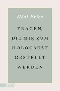 Fragen, die mir zum Holocaust gestellt werden Cover