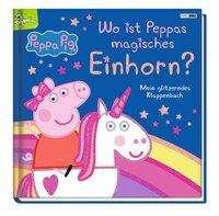 Wo ist Peppas magisches Einhorn? Cover