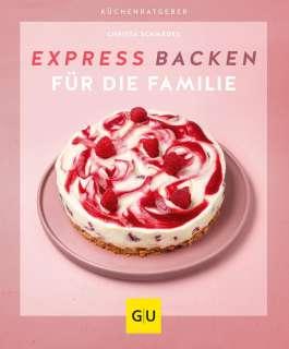 Expressbacken für die Familie Cover