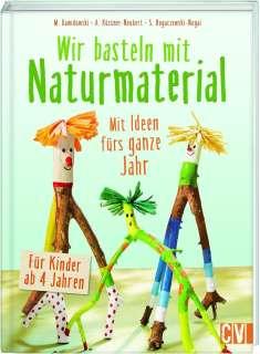 Wir basteln mit Naturmaterial Cover