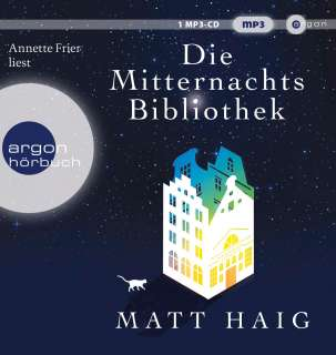 Annette Frier liest Matt Haig, Die Mitternachtsbibliothek Cover