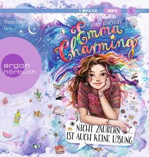Nana Spier liest Katy Birchall, Nicht zaubern ist auch keine Lösung Cover