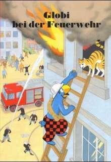 Globi bei der Feuerwehr Cover