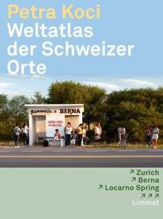 Weltatlas der Schweizer Orte Cover