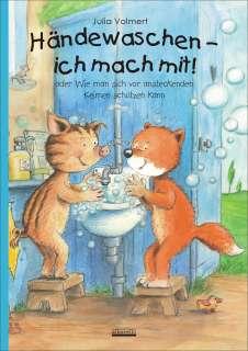 Händewaschen - ich mach mit oder Wie man sich vor ansteckenden Keimen schützen kann! Bilderbuch übers richtige Händewaschen, inkl. Hust- und Nies-Etikette! Cover