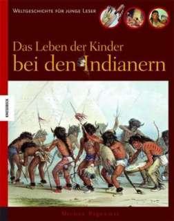 Das Leben der Kinder bei den Indianern Cover