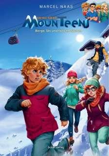 Ein Fall für die MounTeens: Berge, Ski und falsche Spuren Cover