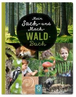 Mein Sach- und Mach-Wald-Buch Cover