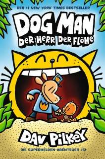 Dog Man 5- Herr der Flöhe Cover