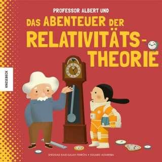 Professor Albert und das Abenteuer der Relativitätstheorie Cover