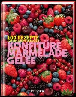 Konfitüre, Marmelade und Gelee Cover