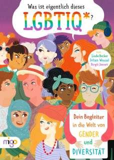 Was ist eigentlich dieses LGBTIQ*? Cover