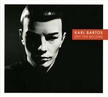 Karl Bartos: Off The Record - signiert, CD