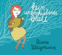 Diane Weigmann: Kein unbeschriebenes Blatt - signiert, CD