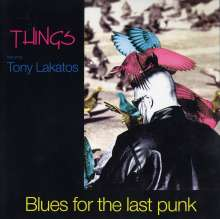 Things: Blues For The Last Punk, LP