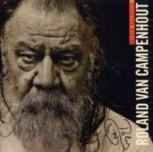 Roland Van Campenhout: Dah Blues Iz-A-Comming (signiert), CD