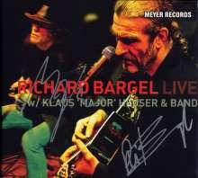 Richard Bargel: Live With Klaus 'Major' Heuser & Band (180g) (signiert), 2 LPs