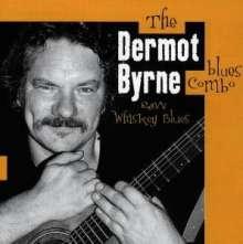 Dermot Byrne: Raw Whisky Blues, CD